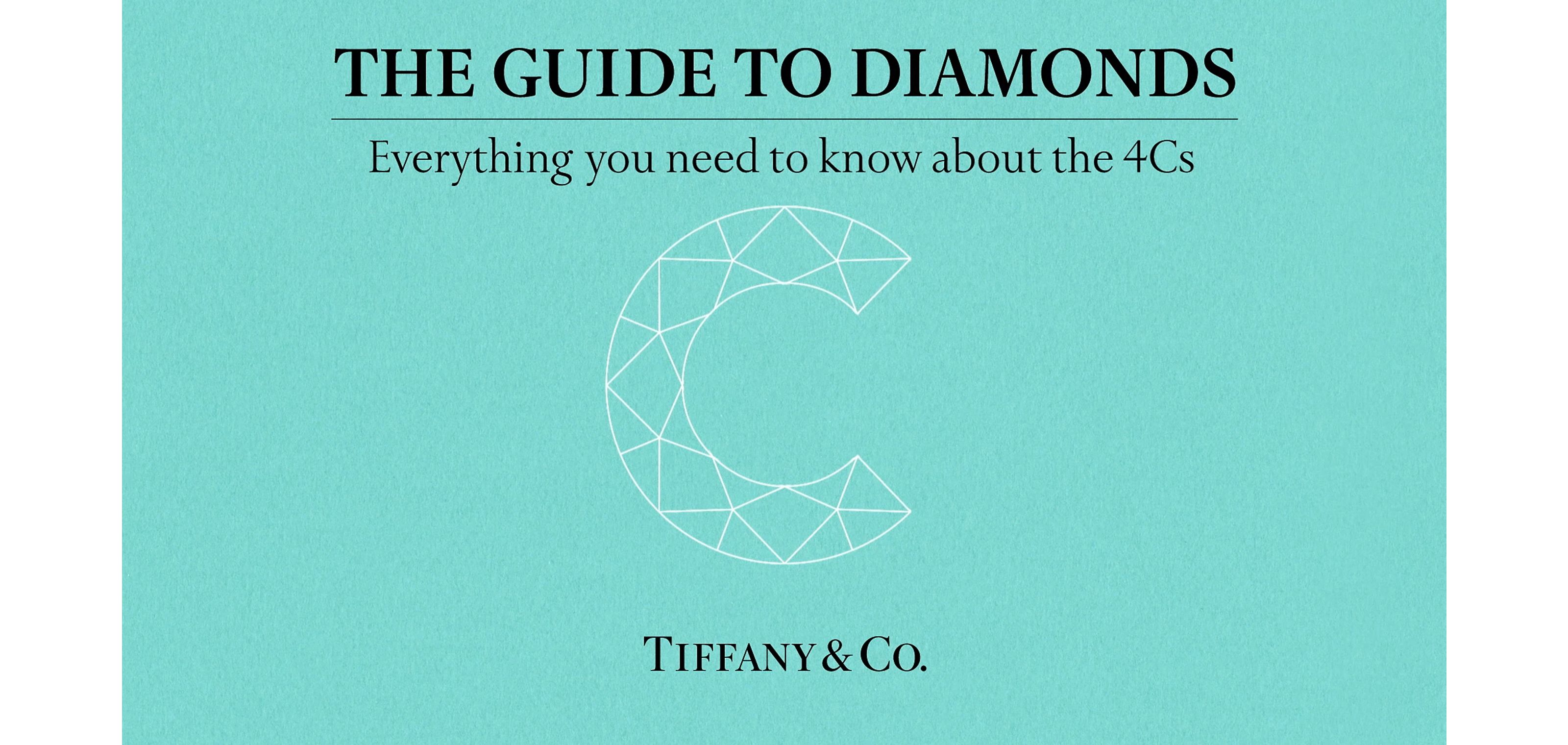 Tiffany & Co. The Tiffany Guide to Diamonds